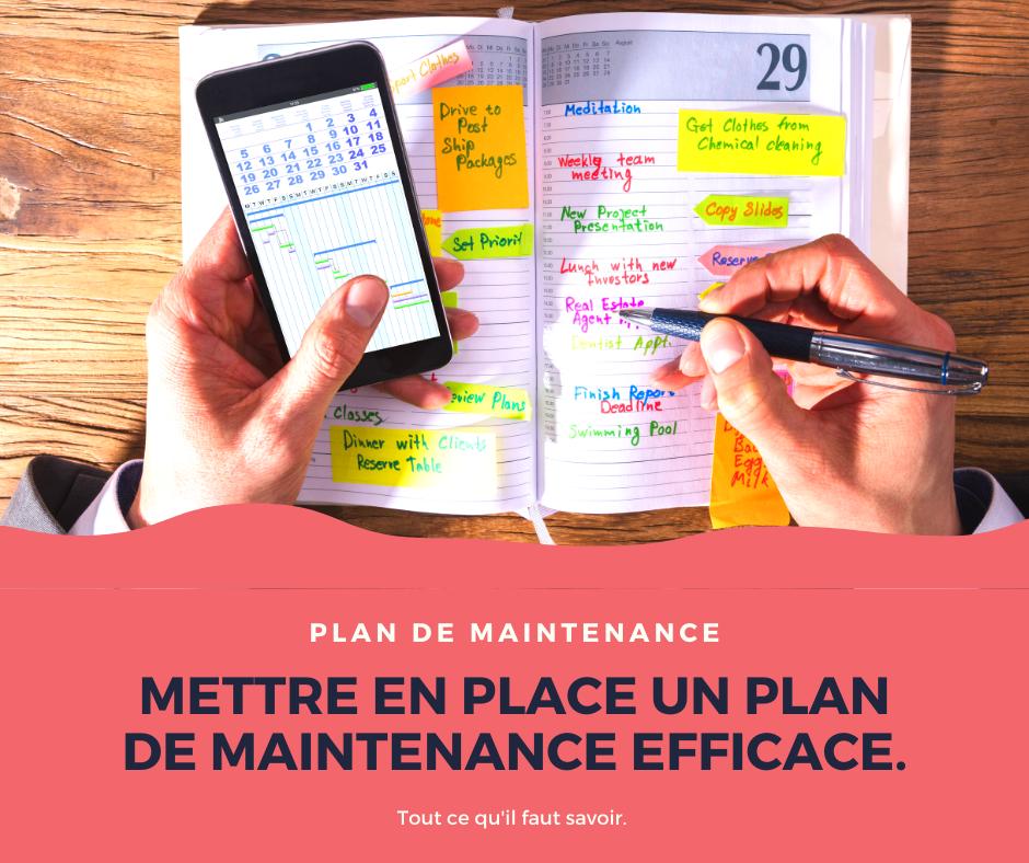 Plan de maintenance : quelles sont les informations qui doivent y figurer ?